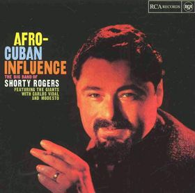 SHORTY ROGERS - Afro-Cuban Influence cover