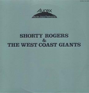 SHORTY ROGERS - Aurex Jazz Festival '83 cover