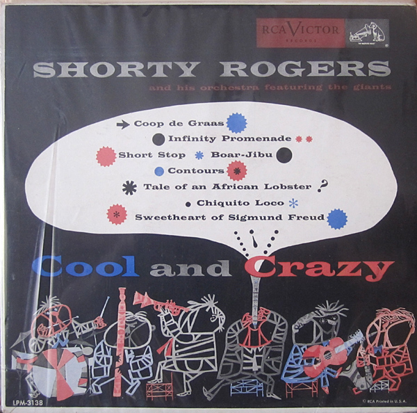 SHORTY ROGERS - Cool And Crazy cover
