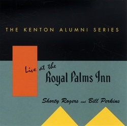 SHORTY ROGERS - Live at the Royal Palms Inn cover