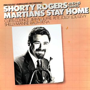 SHORTY ROGERS - Martians Stay Home cover