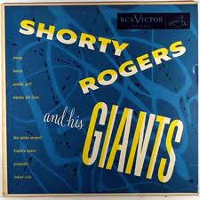 SHORTY ROGERS - Shorty Rogers and His Giants cover