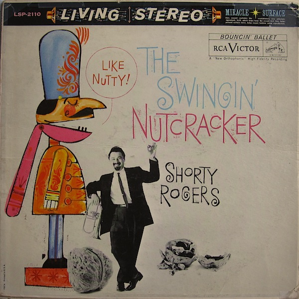 SHORTY ROGERS - The Swingin' Nutcracker cover