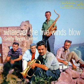 SHORTY ROGERS - Wherever the Five Winds Blow cover