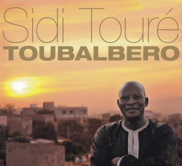 SIDI TOURÉ - Toubalbero cover