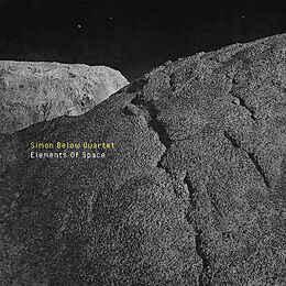 SIMON BELOW - Simon Below Quartet : Elements of Space cover