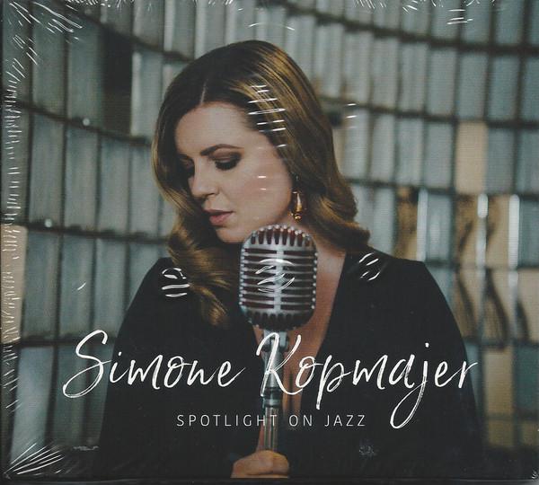 SIMONE KOPMAJER - Spotlight On Jazz cover