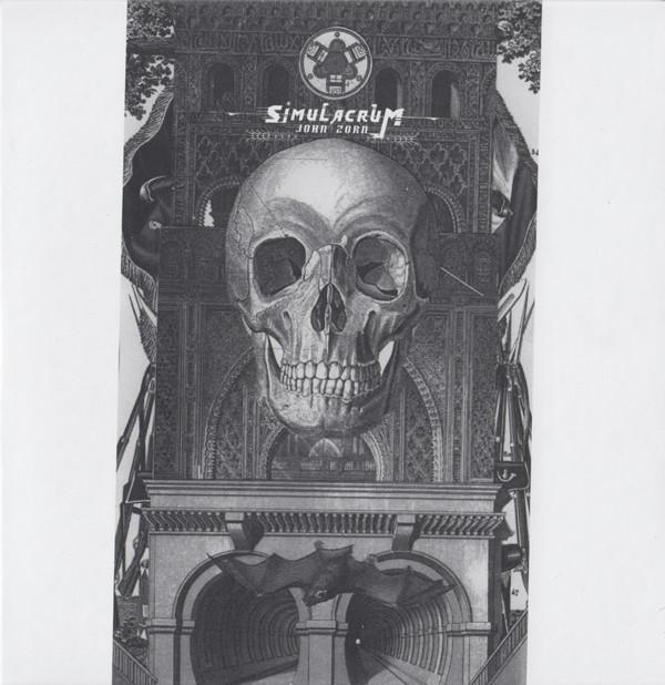 JOHN ZORN'S SIMULACRUM - John Zorn : Simulacrum cover