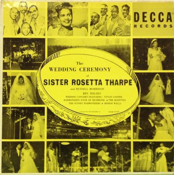 SISTER ROSETTA THARPE Wedding Ceremony Of Sister Rosetta