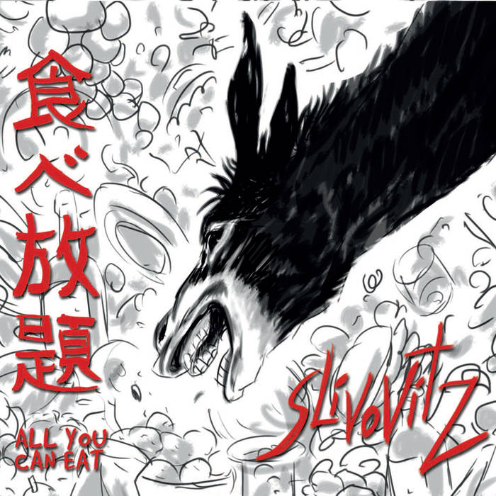 SLIVOVITZ - All You Can Eat cover