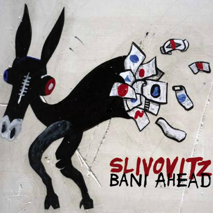 SLIVOVITZ - Bani Ahead cover