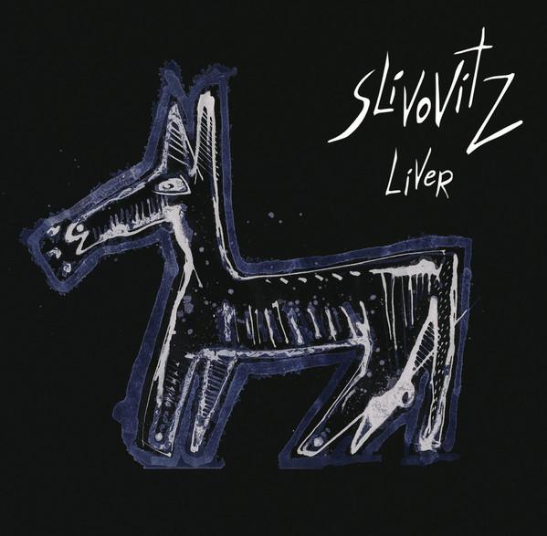 SLIVOVITZ - LiveR cover