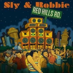 SLY AND ROBBIE - Red Hills Rd. cover