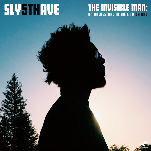 SLY5THAVE - The Invisible Man : An Orchestral Tribute to Dr. Dre cover