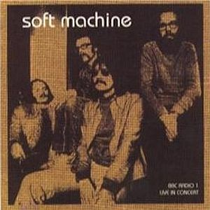SOFT MACHINE - BBC Radio 1 Live in Concert 1972 (aka Softstage - BBC In Concert 1972) cover