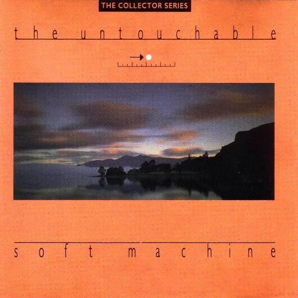 SOFT MACHINE - The Untouchable cover