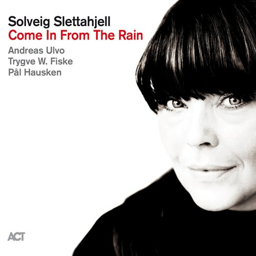 SOLVEIG SLETTAHJELL - Come In From The Rain cover