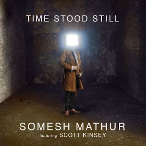 SOMESH MATHUR - Time Stood Still cover
