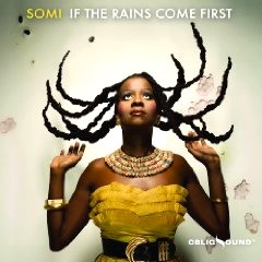 SOMI - If the Rains Come First cover