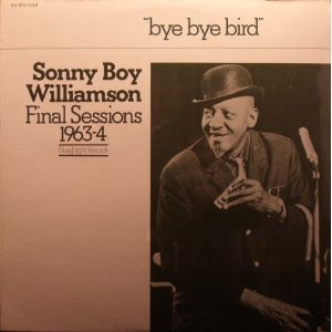 SONNY BOY WILLIAMSON II - Final Sessions 1963-4 cover