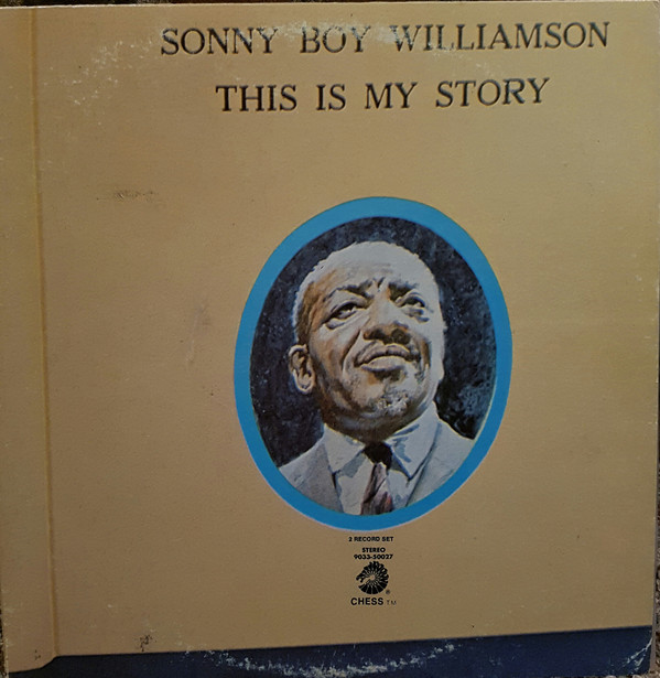 SONNY BOY WILLIAMSON II - This Is My Story cover