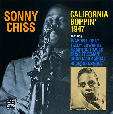 SONNY CRISS - California Boppin' 1947 cover