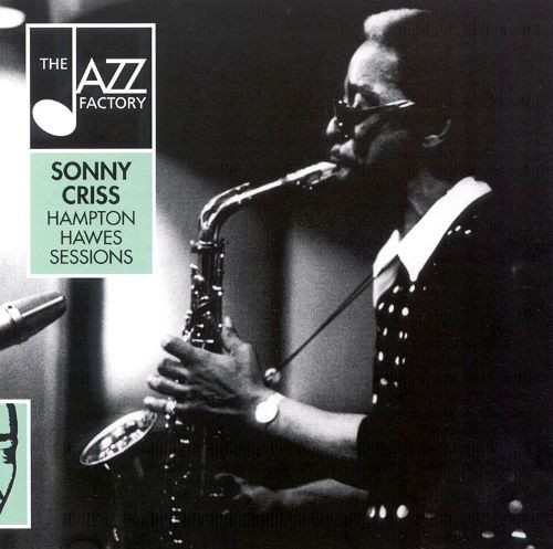 SONNY CRISS - Hampton Hawes Sessions cover