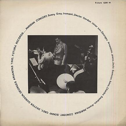 SONNY GREY - Sonny Grey, Dexter Gordon, Georges Arvanitas Trio : Parisian Concert cover