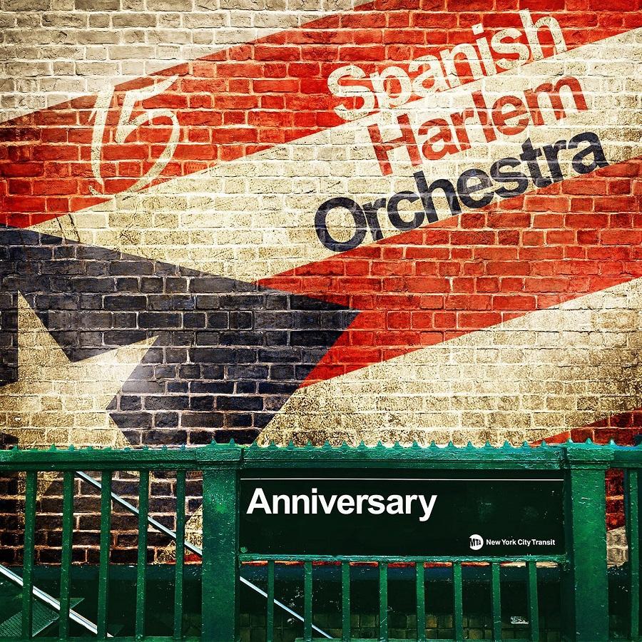 SPANISH HARLEM ORCHESTRA - Anniversary cover