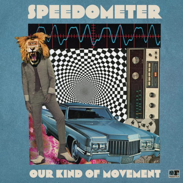SPEEDOMETER - Our Kind Of Movement cover