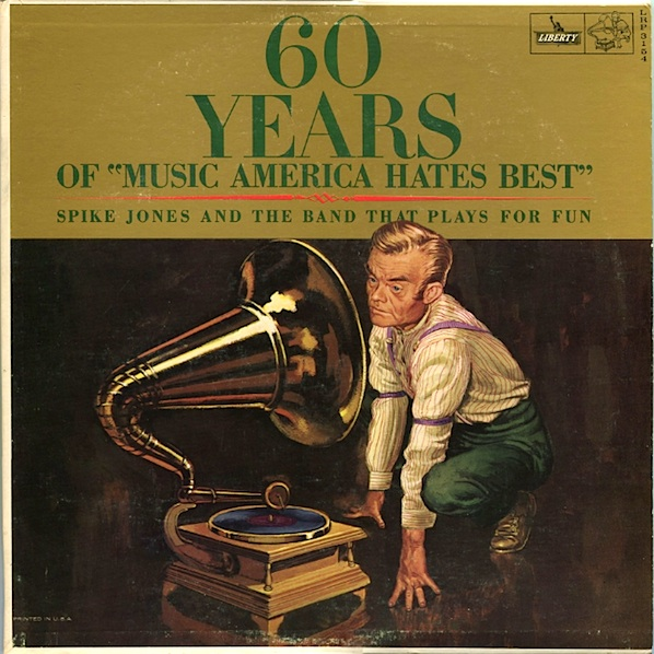 SPIKE JONES - 60 Years Of