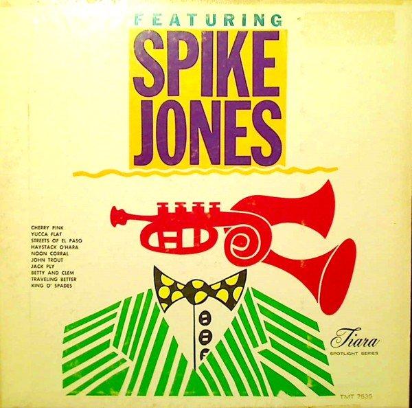 SPIKE JONES - Featuring Spike Jones cover