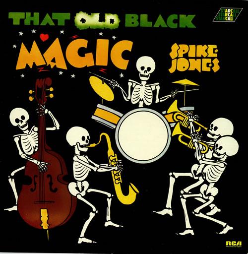 SPIKE JONES - That Old Black Magic cover