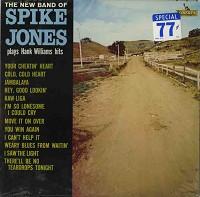 SPIKE JONES - The New Band Of Spike Jones Plays Hank Williams Hits cover