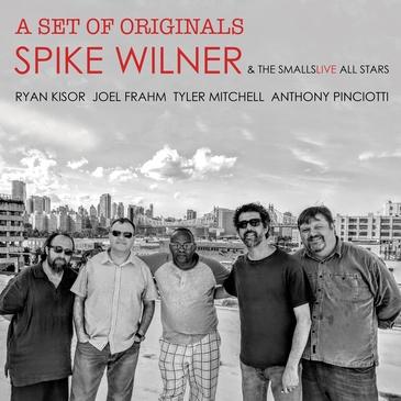SPIKE WILNER - A Set of Originals cover