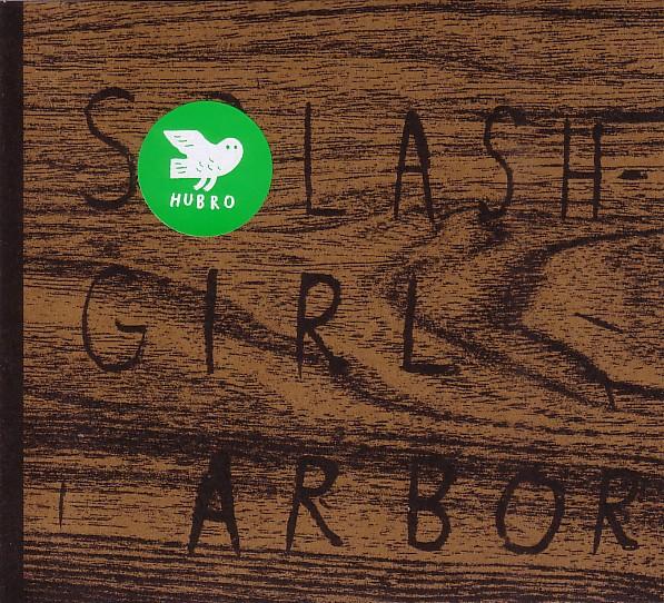 SPLASHGIRL - Arbor cover