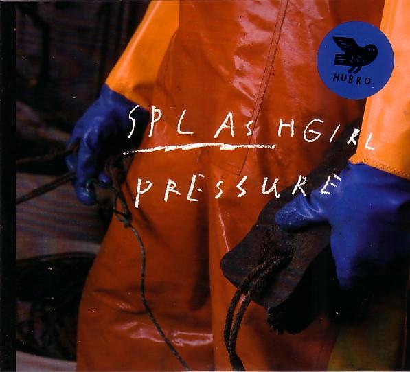 SPLASHGIRL - Pressure cover