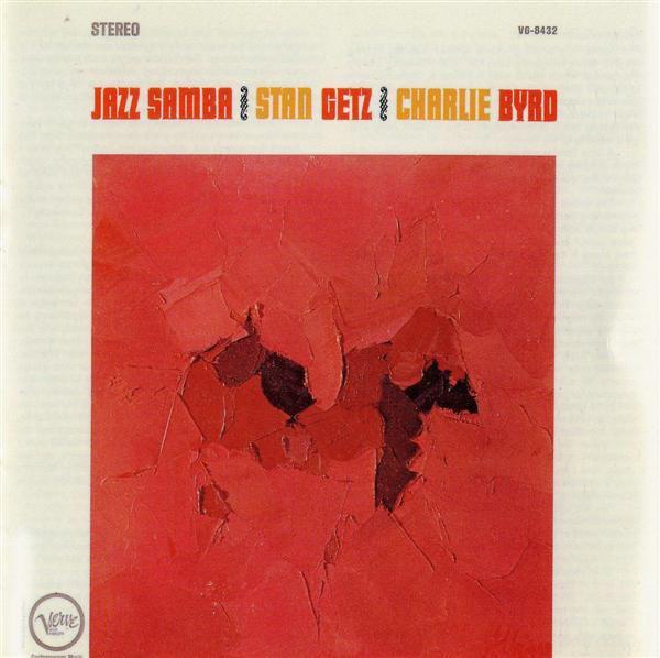 STAN GETZ - Jazz Samba (with Charlie Byrd) cover