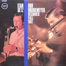 STAN GETZ - Recorded Fall 1961 (with Bob Brookmeyer) cover