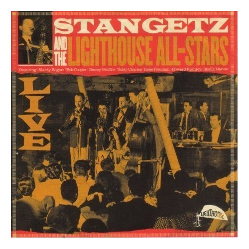 STAN GETZ - Stan Getz and the Lighthouse All-Stars: Live cover