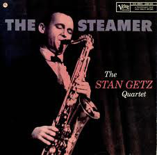 STAN GETZ - The Steamer cover