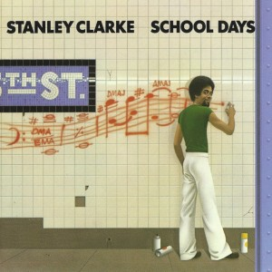 STANLEY CLARKE - School Days cover