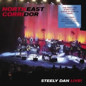 STEELY DAN - Northeast Corridor : Steely Dan Live! cover