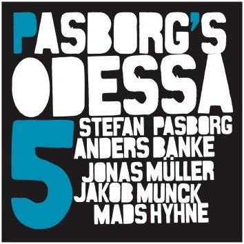 STEFAN PASBORG - Pasborgs Odessa 5 cover