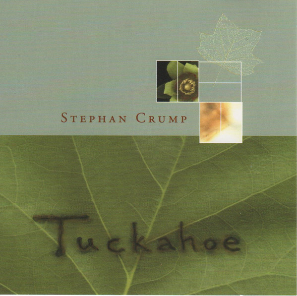 STEPHAN CRUMP - Tuckahoe cover