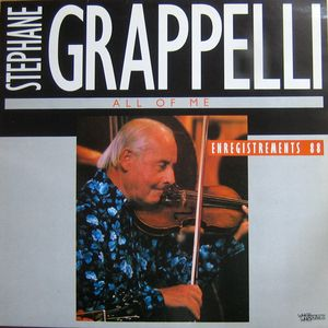STÉPHANE GRAPPELLI - All Of Me - Enregistrements 88 (aka The Sound Of Jazz - Stephane Grappelli aka Star Eyes aka Love Song aka 10 Reflective Recordings) cover