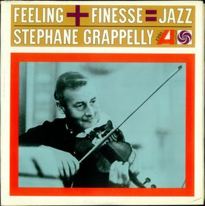 STÉPHANE GRAPPELLI - Feeling + Finesse cover