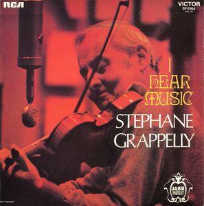 STÉPHANE GRAPPELLI - I Hear Music cover
