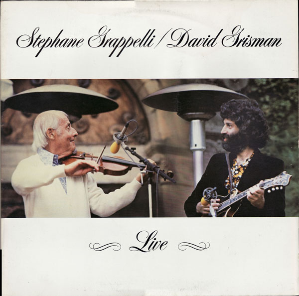 STÉPHANE GRAPPELLI - Live (with David Grisman) cover