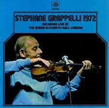 STÉPHANE GRAPPELLI - Stéphane Grappelli 1972 Recorded Live At The Queen Elizabeth Hall London cover
